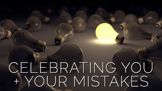 How to celebrate your mistakes by Jeneth Blackert